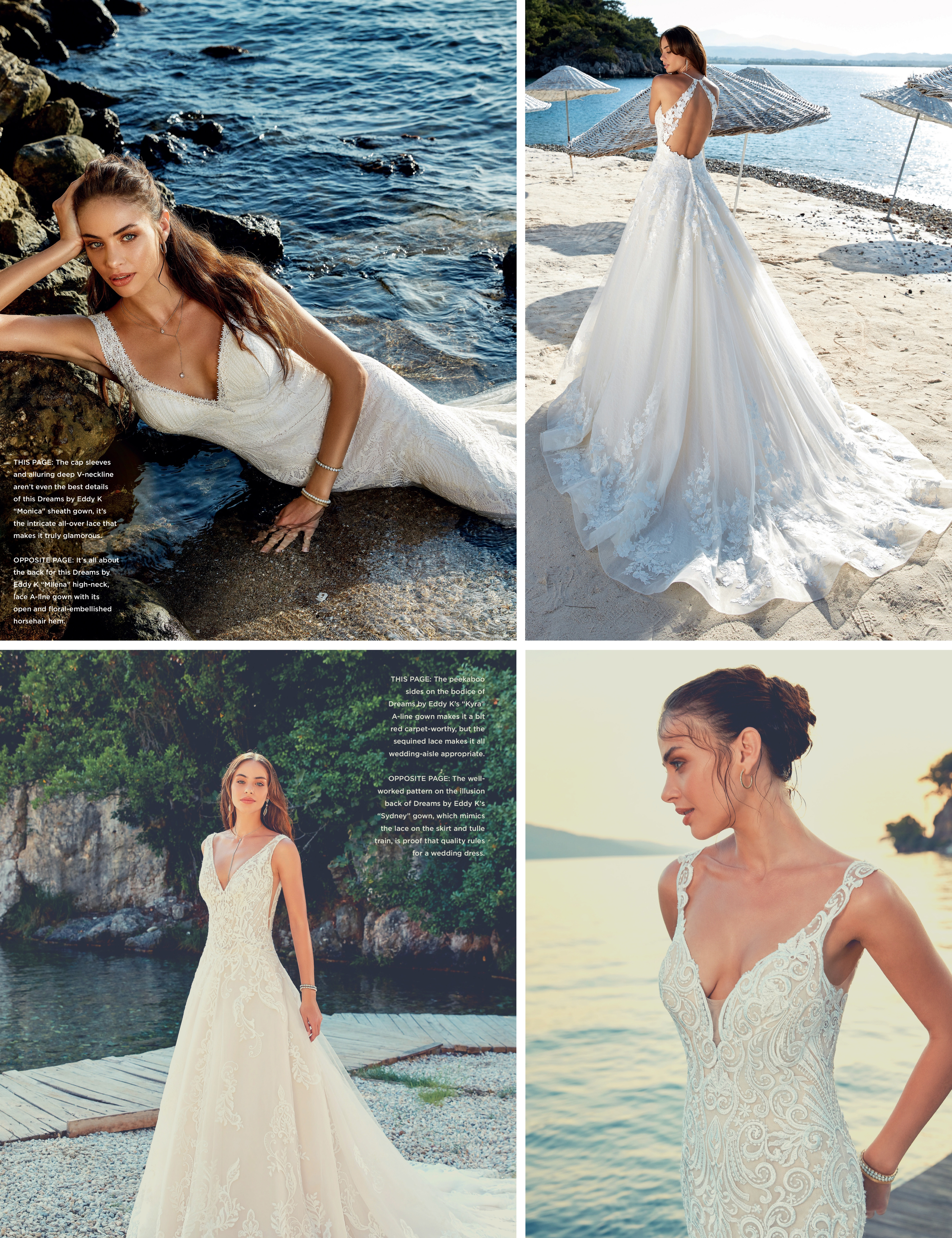 e49f05e1ba674 Whether you're sailing away for your destination wedding or getting married  close to home, you'll feel swept up in a fairytale in one of these Eddy K  Dreams ...